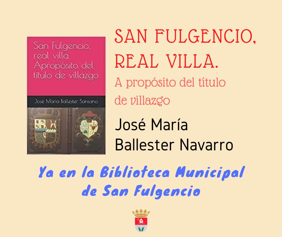 """Libro """"San Fulgencio, real villa. A propósito del título de villazgo"""""""