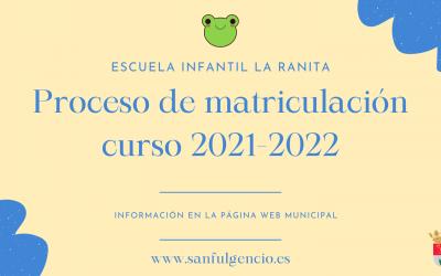 Proceso de Matriculación en la escuela infantil «La Ranita» curso 2021-2022
